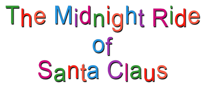 The Midnight Ride of Santa Claus